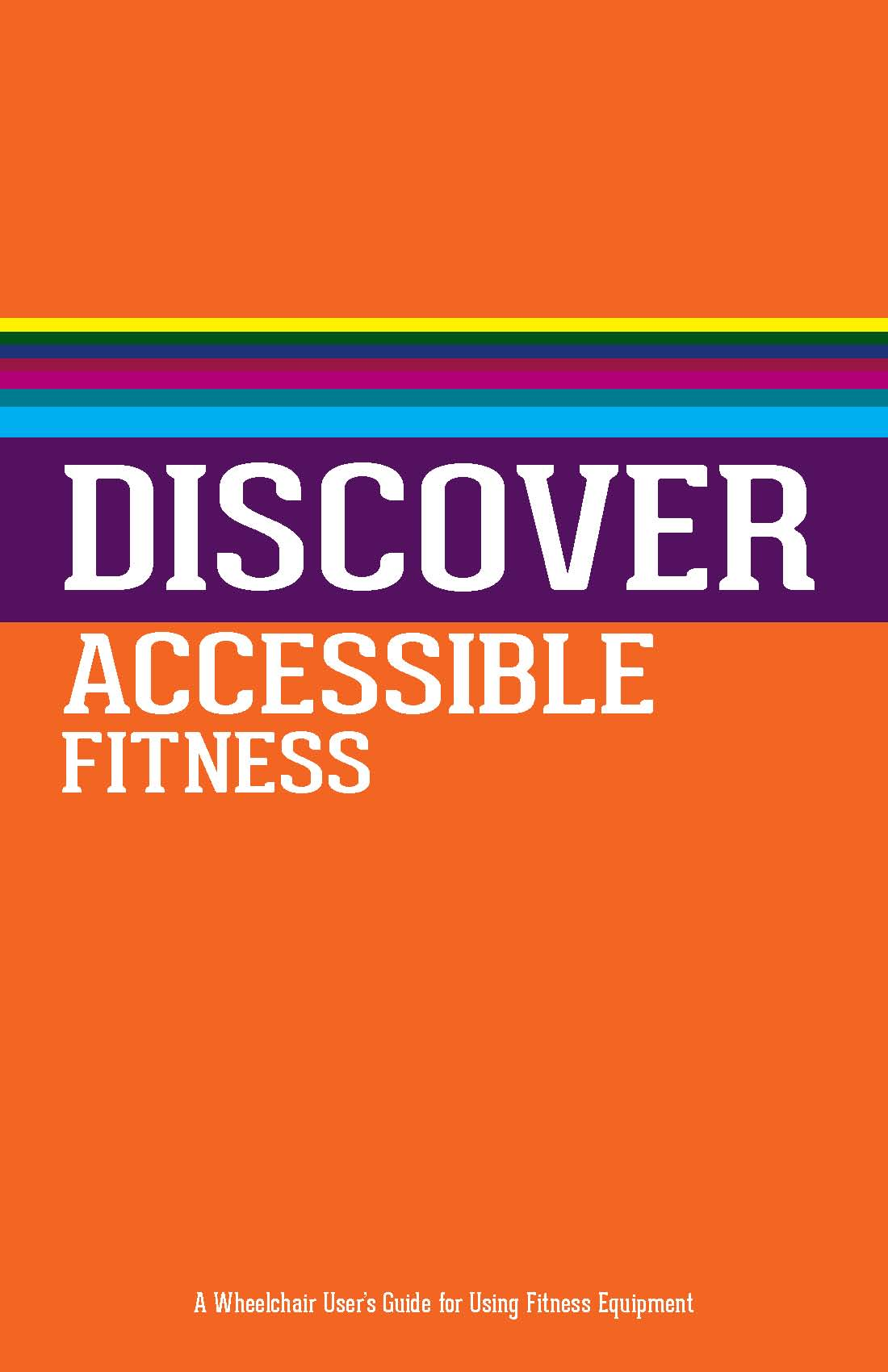 Cover to Discover Accessible Fitness