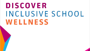 Discover Inclusive School Wellness Toolkit
