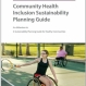 Community Health Inclusion Sustainability Planning (CHISP) Guide