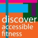 Discover Accessible Fitness